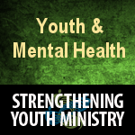 150x150 Youth Ministry 2017 Youth and Mental Health